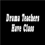 Drama Teachers Have Class