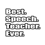 Best. Speech. Teacher. Ever.