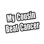 My Cousin Beat Cancer