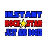 Rock Star...Add Booze