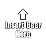 Insert Beer Here