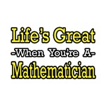 Life's Great...Mathematician