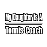 My Daughter..Tennis Coach