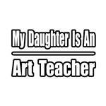 My Daughter..Art Teacher