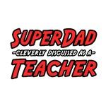 SuperDad...Teacher