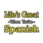 Life's Great...Spanish