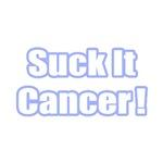 Suck It Cancer! (Blue)