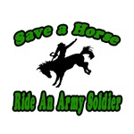 Save Horse, Ride Army Soldier