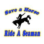 Save Horse, Ride Seaman