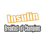 Insulin...Breakfast of Champions