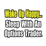 ..Sleep With Options Trader