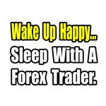..Sleep With a Forex Trader