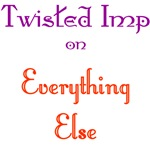 Twisted Imp Everything Else