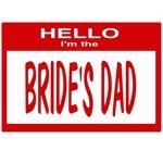 Brides Dad Nametag (red)