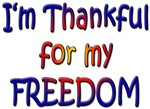 I'm Thankful for my Freedom