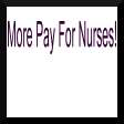 More Pay For Nurses