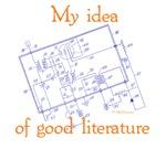 My Idea Of Good Literature
