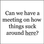 We need a meeting