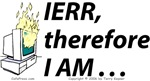 IERR, therefore I am
