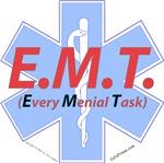 EMT - Every Menial Task