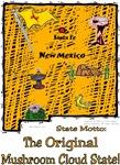 NM - The Original Mushroom Cloud State!