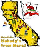 CA - Nobody's From Here!