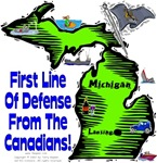 MI - First Line Of Defense From The Canadians!
