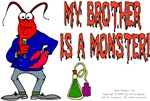 My Brother is a Monster! (Lobster)