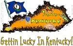 KY - Gettin Lucky In Kentucky!