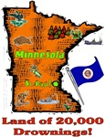 MN - Land of 20,000 Drownings!