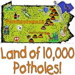 PA - Land of 10,000 Potholes!