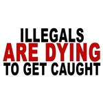 Illegals Are Dying D25