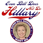 Even Bill Does Not Do Hillary