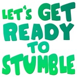 Shout: Let's Get Ready To Stumble