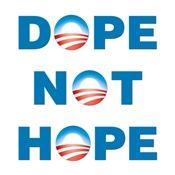 Obama: Dope Not Hope