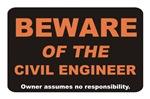 Beware / Civil Engineer