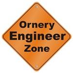 Ornery Engineer