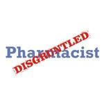 Pharmacist / Disgruntled