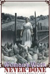 Emma Feeds the Chickens: Woman's Work