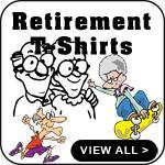 Funny Retirement T-Shirts Gift Retirement T-Shirts