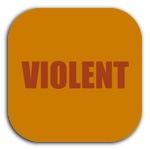 VIOLENT