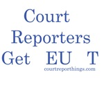 Court Reporters Get It