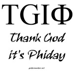 Thank God it's Phiday!