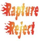 Rapture Reject