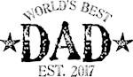 World's Best Dad Est. 2017
