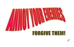 annoy your enemies forgive them