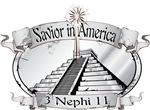 Savior in America - 3 Nephi 11 - Book of Mormon -