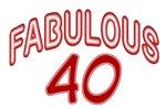 40th birthday saying, fabulous 40! T-shirt & gifts