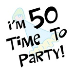 I'm 50, time to party! 50th birthday funny gifts