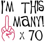 70th birthday middle finger salute to 70 years.